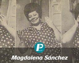 """Un día como hoy murió Magdalena Sánchez """"La Reina del Cantar Venezolano"""""""